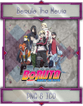 Boruto The Movie by Aliceieous