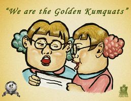 We are the Kumquats by LaptopGeek