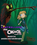 The C*ntrollers Play Okage: Shadow King by R2ninjaturtle