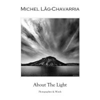 About The Light, THE BOOK... by Michel-Lag-Chavarria