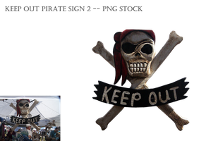 Keep Out Pirate Sign 2 -- Png Stock by KarahRobinson-Art