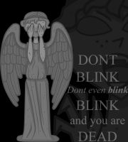 DONT BLINK! by Margarita2711