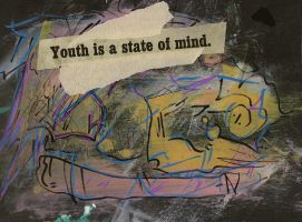youth is a state of mind 2 by Dr-Rotface