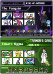 Nygmobblepot Pokemon Trainer Cards by Negalmuur
