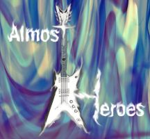 Almost Heroes by HWalsh