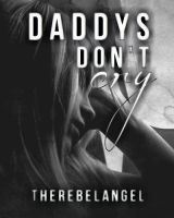 Daddys Don't Cry by Krackle999