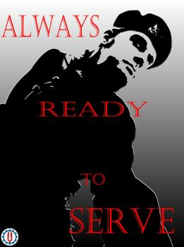 Always Ready to Serve by Thee-GartisanWorks