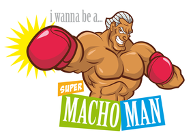 I wanna be a super macho man by Shayeragal