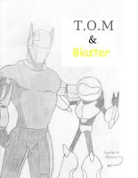 T.O.M. and Blaster by Daggerman2009