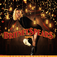 Britney Spears - Circus Deluxe by other-covers
