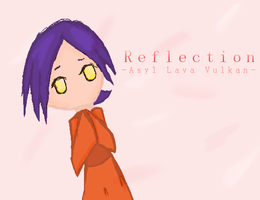 -Asyl- Reflection by kitty910