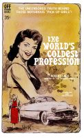 The World's Coldest Profession by RobertHack