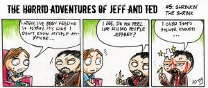 Adventures of Jeff and Ted pt5 by Seal-of-Metatron