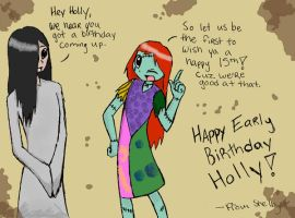 Happy Early B-day hollyberryx by IZNMBCgirl