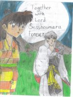 Together w. Lord Sesshoumaru by sesshyxrin-supporter