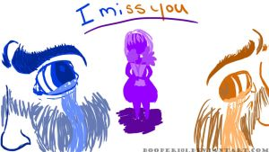 I miss you by booper101