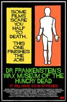 Dr Frankenstein's Wax Museum of the Hungry Dead by Hartter