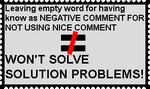 Negative words Doesn't Solve the Problem by nickanater1