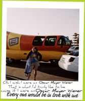 Oscar Mayer Wienner and Me by mrei11y