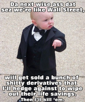 Godfather Baby sells derivatives by brainhiccup