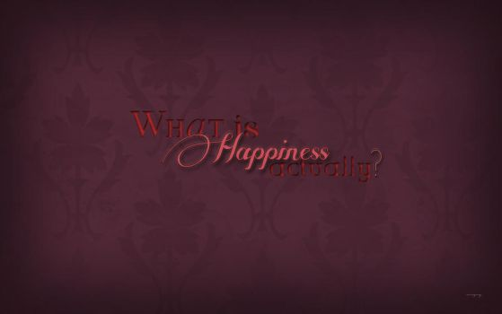 What Is Happiness Actually? by FairyWish23