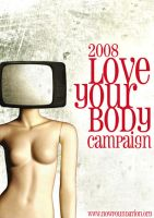 2008 love your body campaign by zezvaz