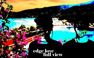love edge and full view by timeup