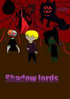 Shadow lords by gladiatorcompany15