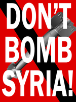 Don't Bomb Syria by Party9999999