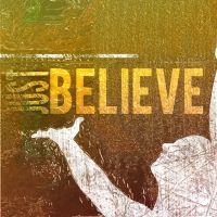 Just Believe CD Cover Cncpt 2 by madetobeunique