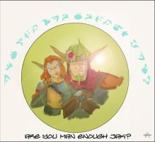 are you man enough jak? by mickeyrem