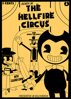 Bendy In: The Hellfire Circus by Gamerboy123456