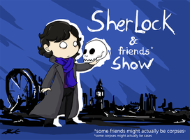 Sherlock (and friends show!) by caycowa