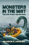 Monsters in the Mist: The Land of Mist and Dragons by brandon-bowling