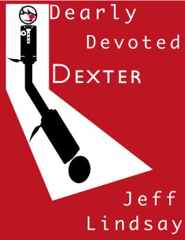 Dearly Devoted Dexter by Robbs-Designs