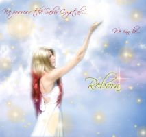 We Are All Reborn by SailorDream