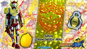 Kamen Rider Baron Lemon Energy Arms by blakehunter