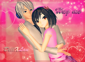 MMD- Hug me [DellXLau] by TaniaVocaloid