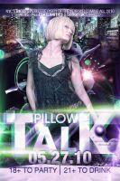 Pillow Talk Flyer by V1sualPoetry