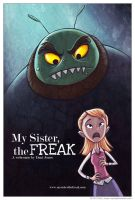 My Sister the Freak Poster 4 by danidraws