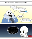 Every Time Sans Tells a Bad Pun... by BluePawProductions