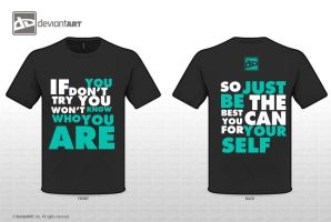 Quote Shirt Design by Killer-Guardian