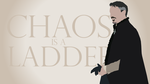 Chaos is a Ladder by Reverendtundra