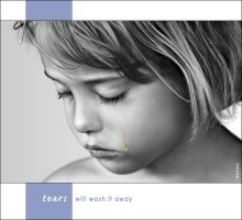 Tears Will Wash It Away by wendelin