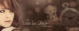 Live is Clock by ForeverDream97