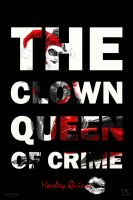THE CLOWN QUEEN OF CRIME by MrSteiners