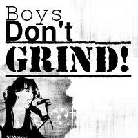Boys dont Grind (Tributo a Lycantrophy) by Grinder40