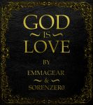 God is Love by EmmaGear