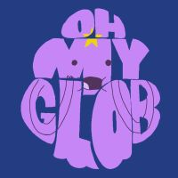 Oh My Glob! by Fembot13