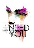 I NEED YOU by Toolkit04